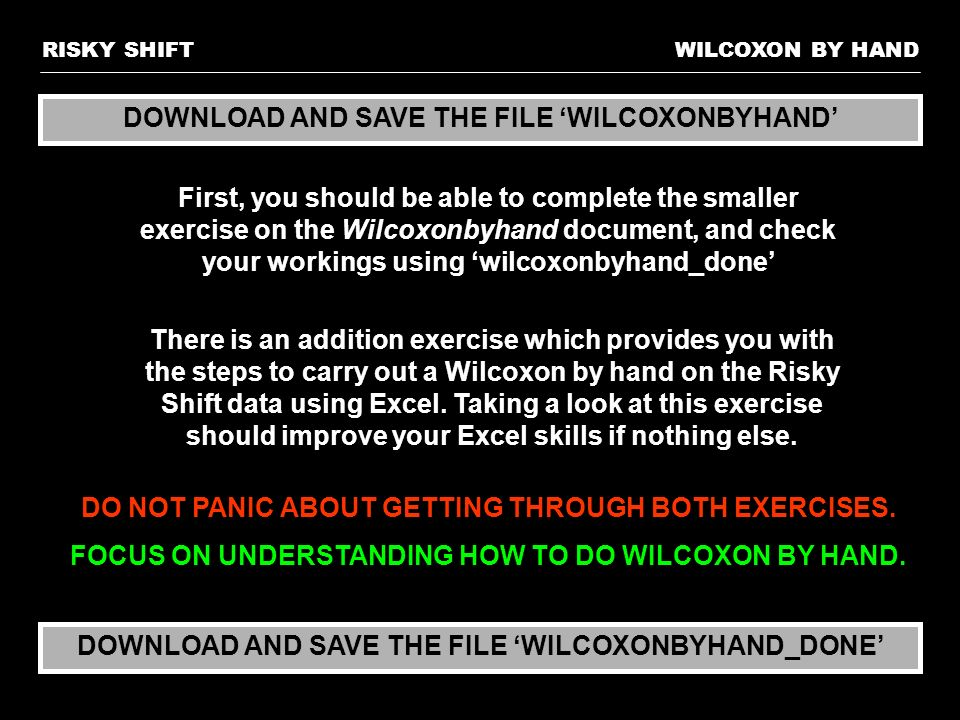 DOWNLOAD AND SAVE THE FILE 'WILCOXONBYHAND'