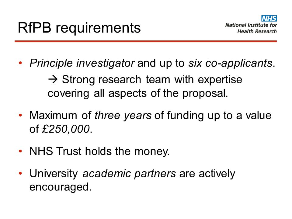 RfPB requirements Principle investigator and up to six co-applicants.
