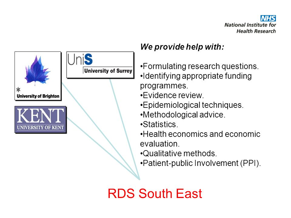 RDS South East We provide help with: Formulating research questions.