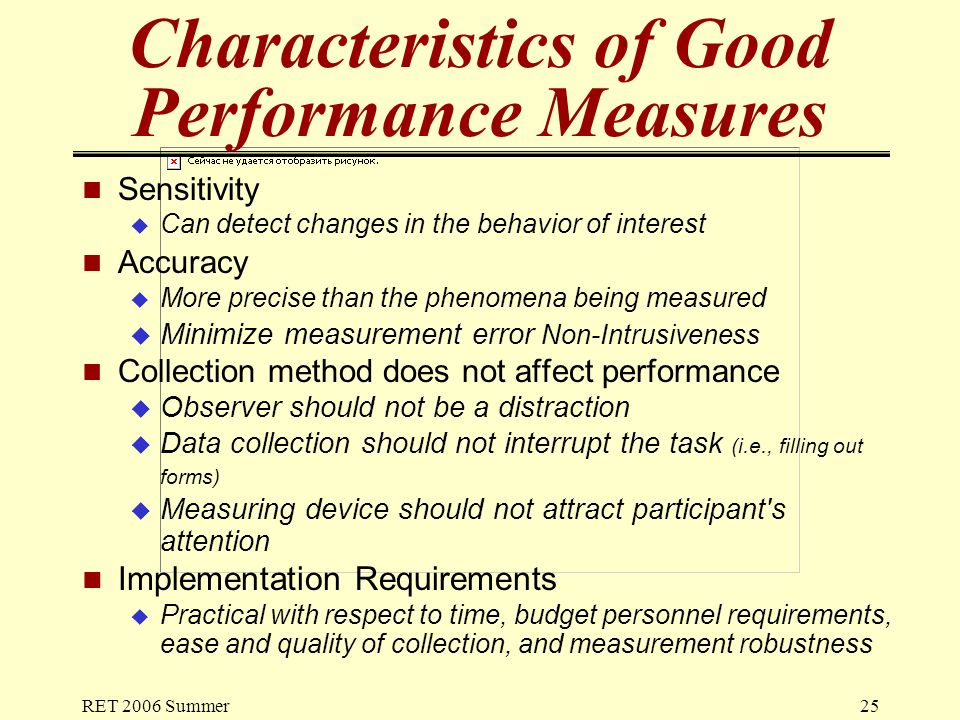 characteristics of a good performance measurement Seven keys to effective performance measurement by harry chapman october 2009 one of my clients, a non-profit that is a leader in clinical research, asked.