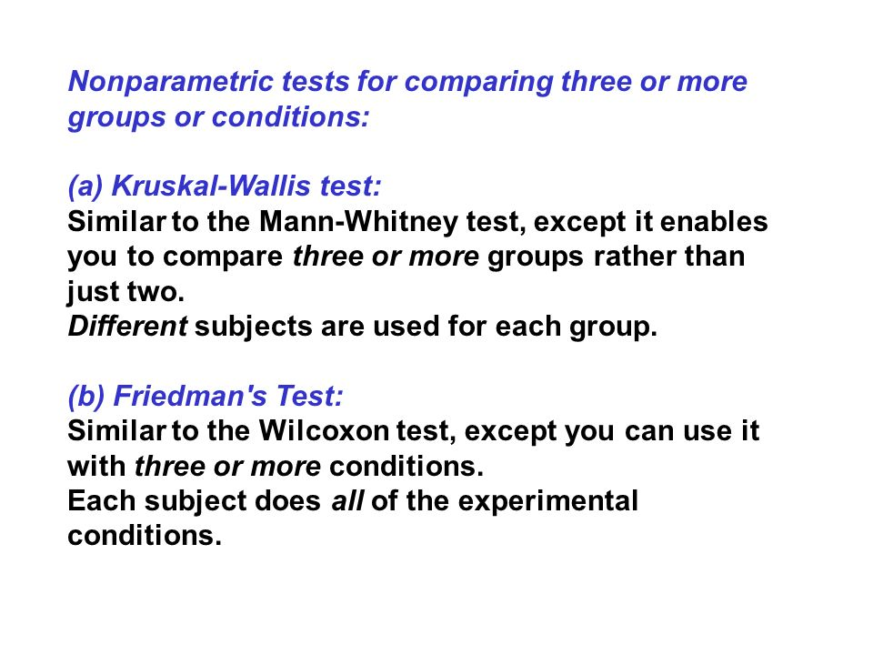 Nonparametric tests for comparing three or more groups or conditions: