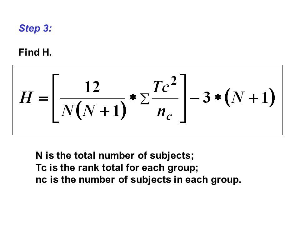 Step 3: Find H.