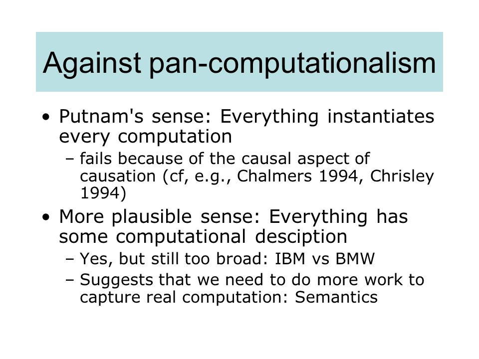 Against pan-computationalism