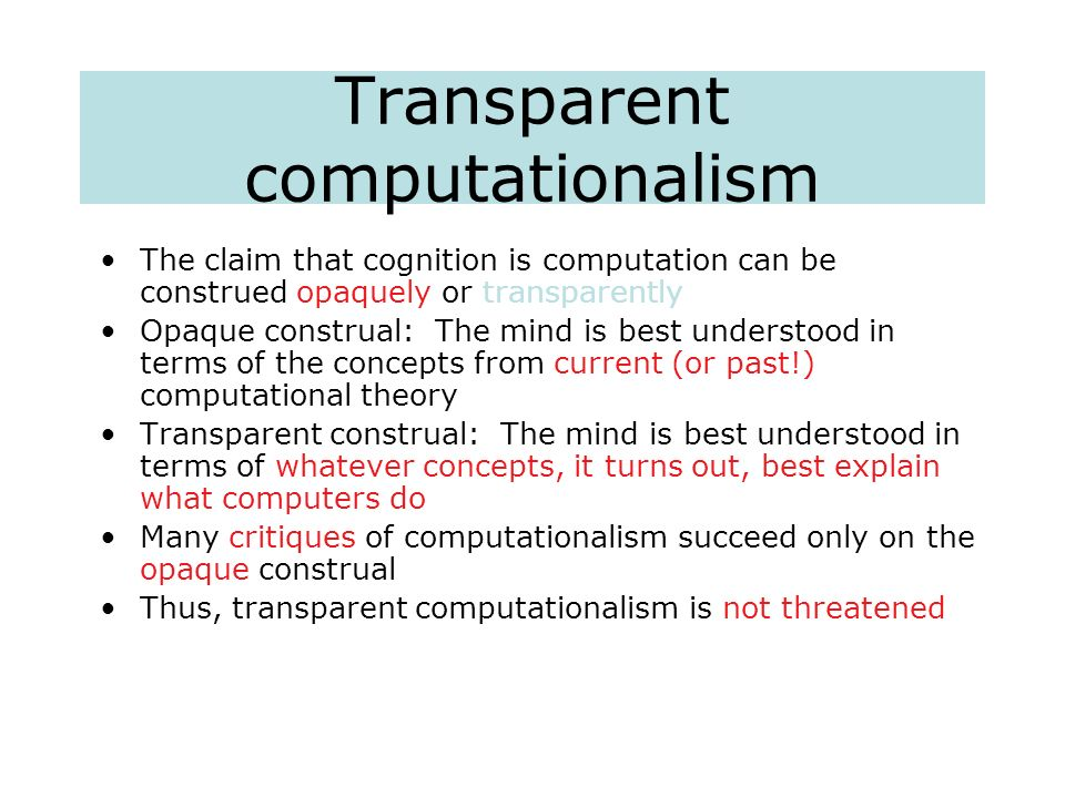 Transparent computationalism