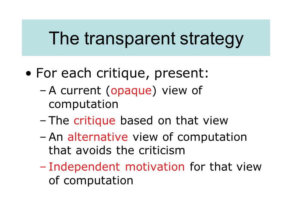 The transparent strategy