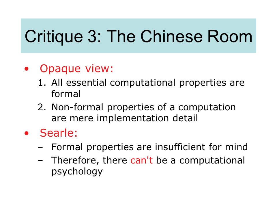 Critique 3: The Chinese Room