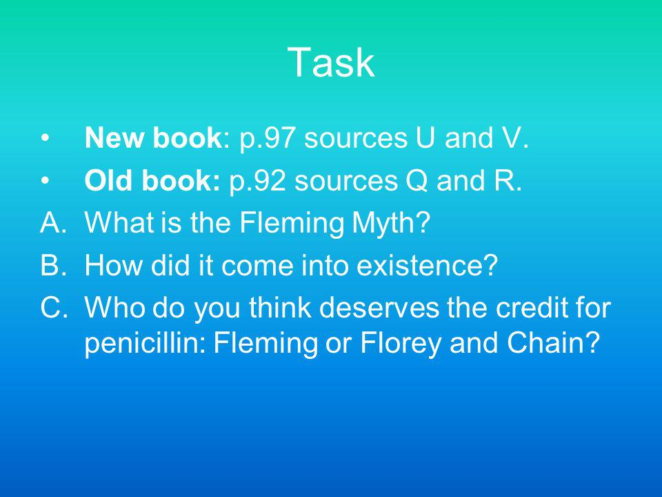 Task New book: p.97 sources U and V. Old book: p.92 sources Q and R.