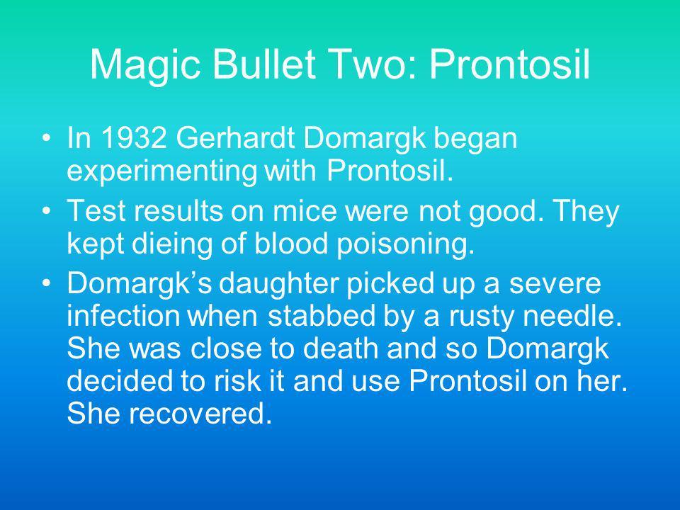 Magic Bullet Two: Prontosil