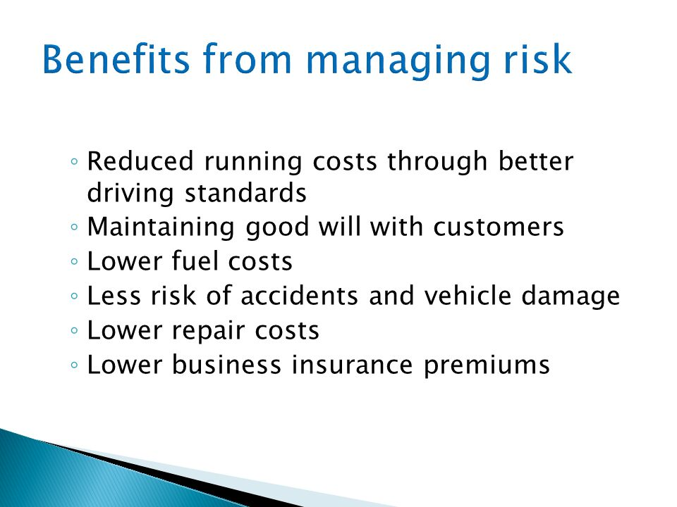Benefits from managing risk