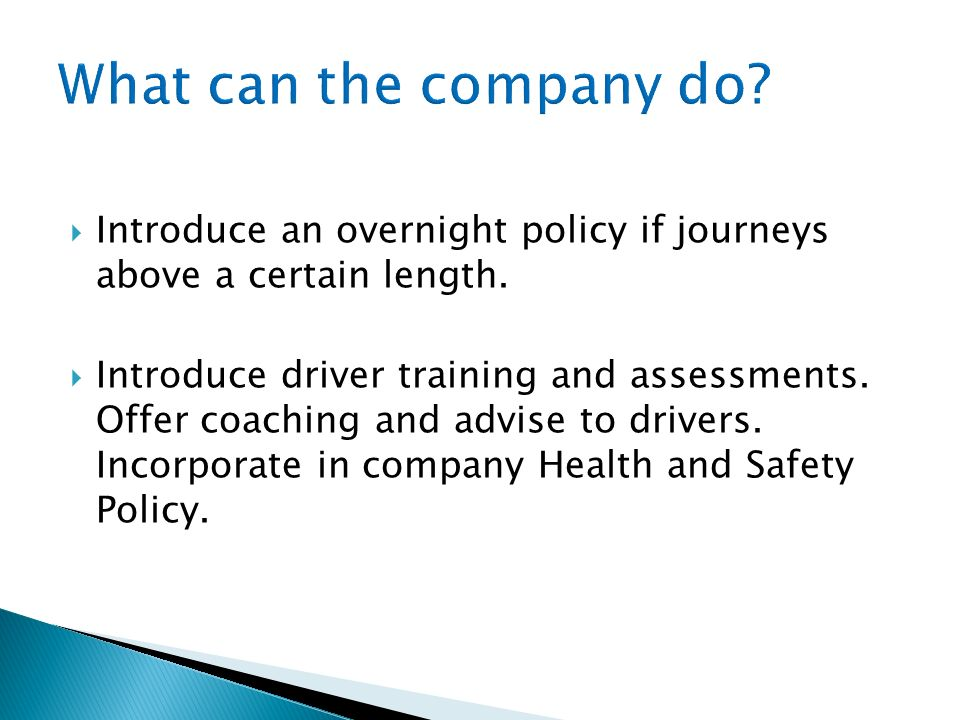 What can the company do Introduce an overnight policy if journeys above a certain length.