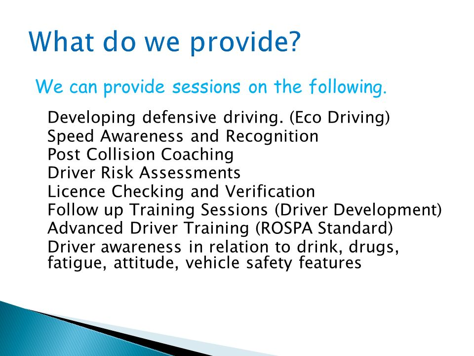 What do we provide We can provide sessions on the following.