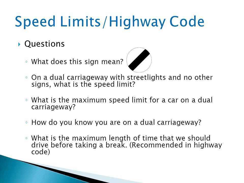 Speed Limits/Highway Code