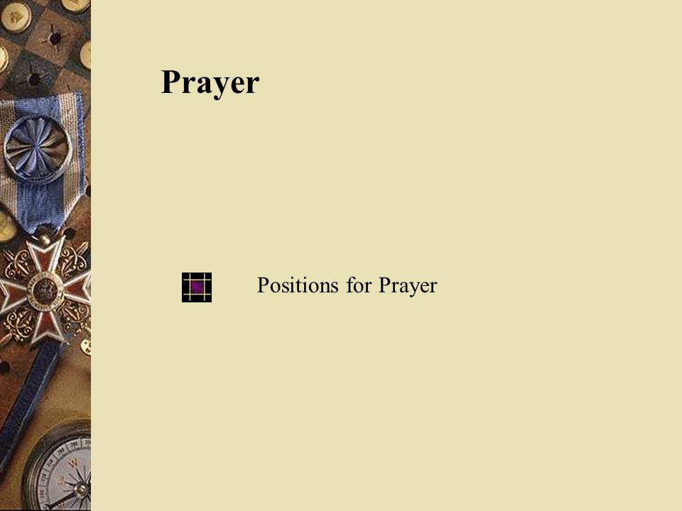 Prayer Positions for Prayer