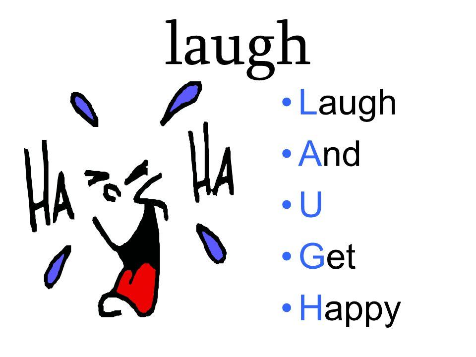 laugh Laugh And U Get Happy