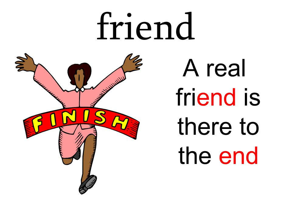 A real friend is there to the end