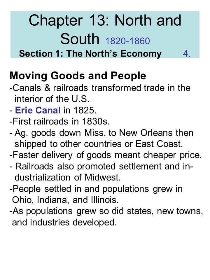 Chapter 13: North and South Section 1: The North's Economy 4.