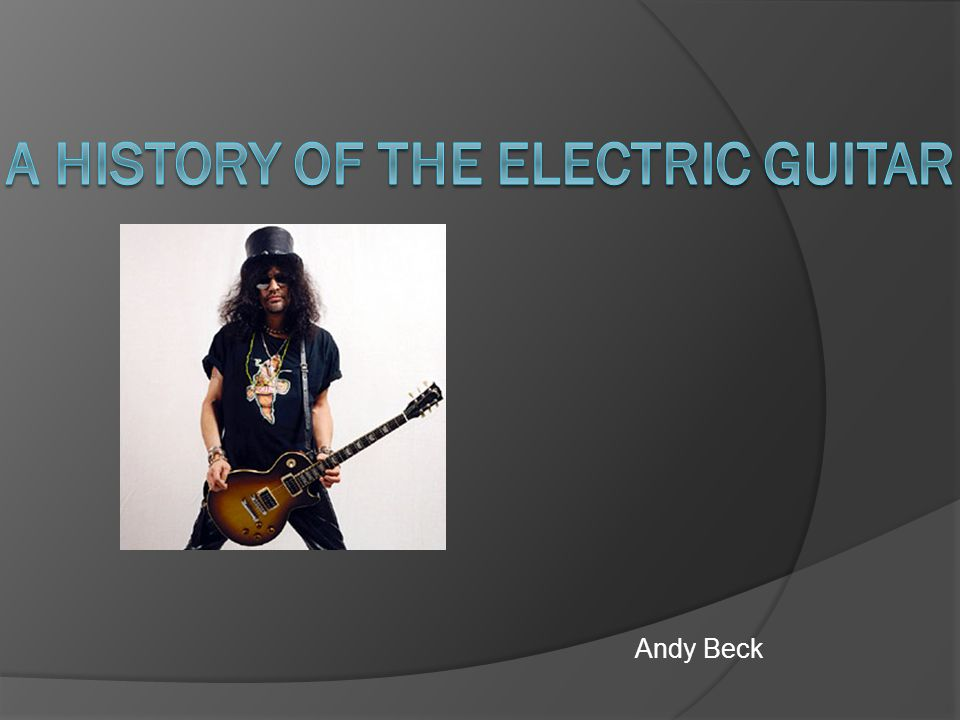 history of the electric guitar The electric guitar—the instrument that revolutionized jazz, blues and country music and made the later rise of rock and roll possible—was recognized by the united states patent office on this.