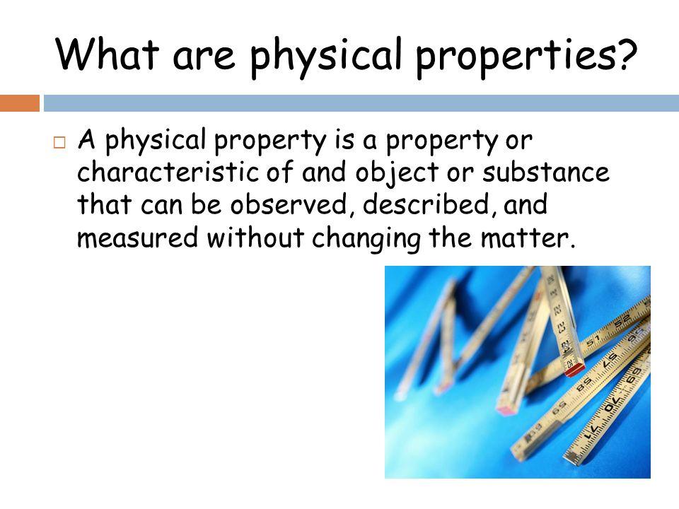 Grade  Physical Properties Of Matter