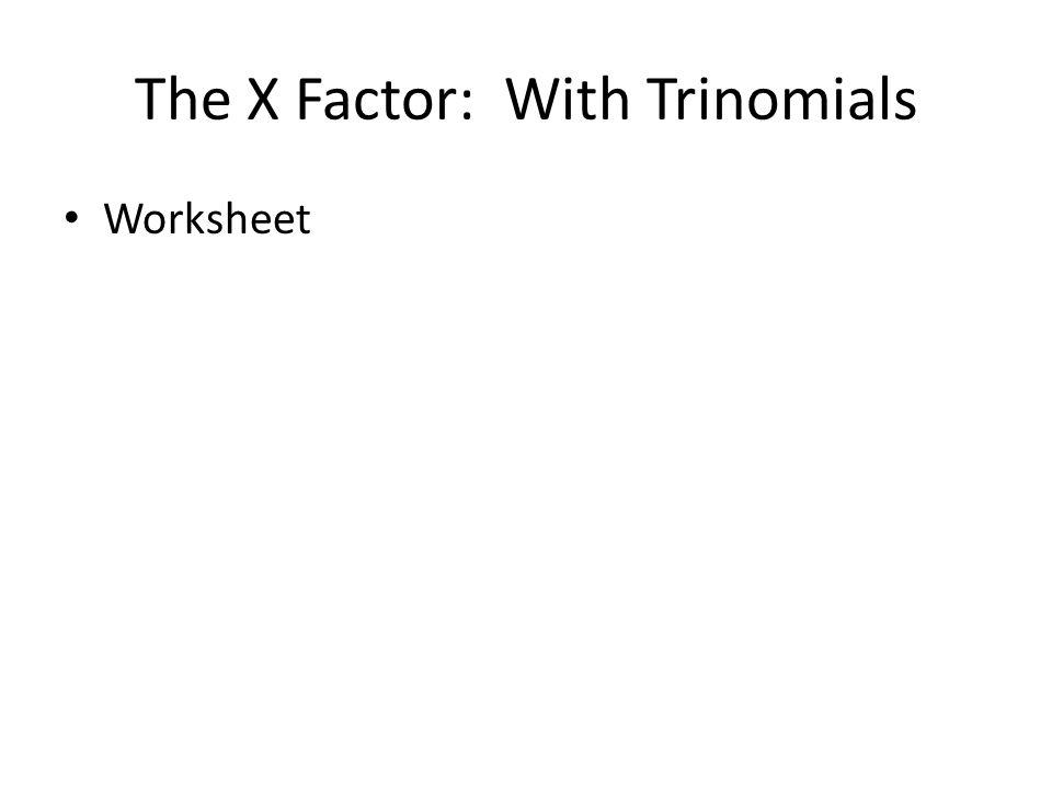 64 and 65 Factoring Trinomials ppt download – Factoring Quadratic Trinomials Worksheet