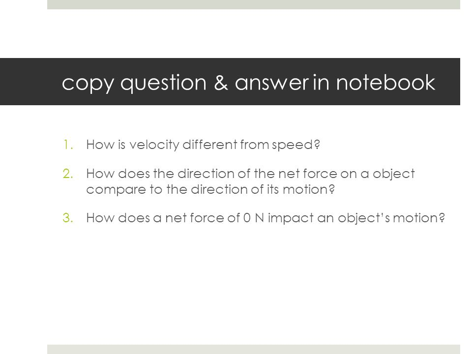 copy question & answer in notebook