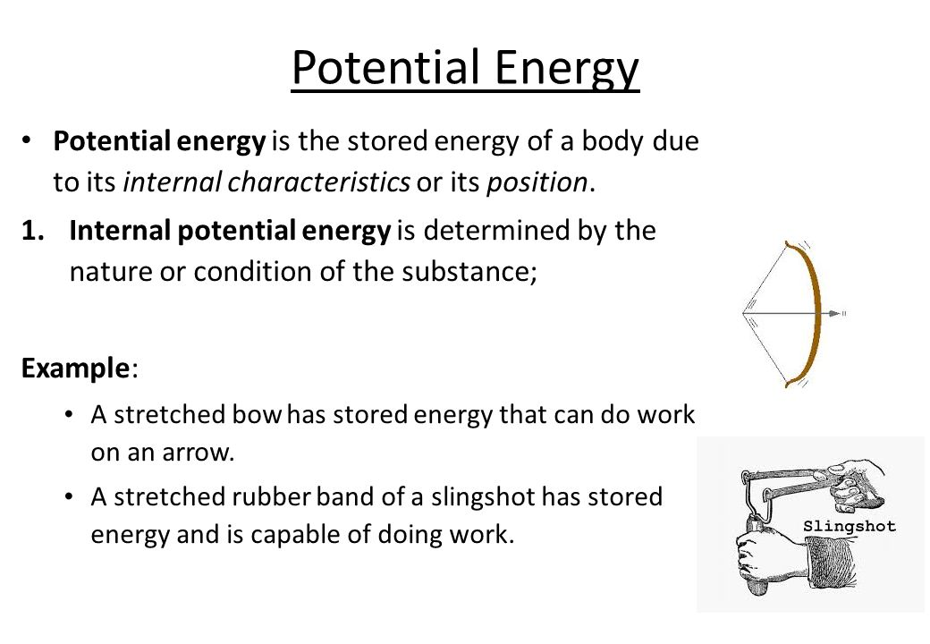 potential energy stored energy of position Potential energy is defined as the energy stored in an object because of its  position an example is the potential energy of an.