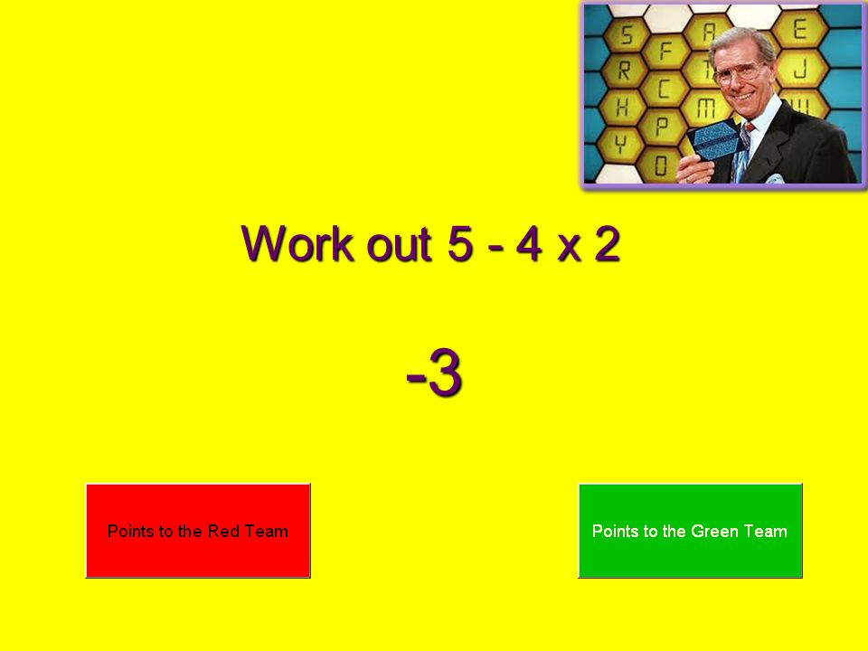 Work out 5 - 4 x 2 -3
