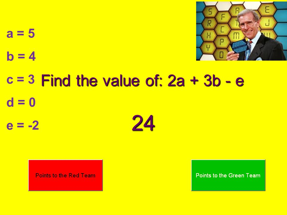 Find the value of: 2a + 3b - e