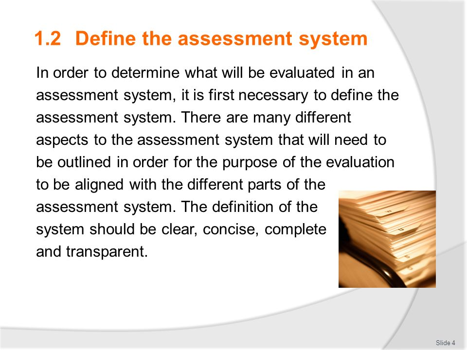 Evaluate The Effectiveness Of An Assessment System - Ppt Download