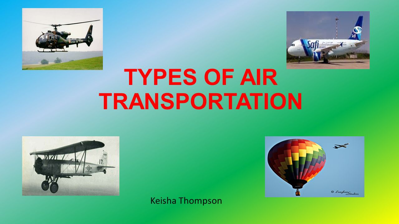 TYPES OF AIR TRANSPORTATION