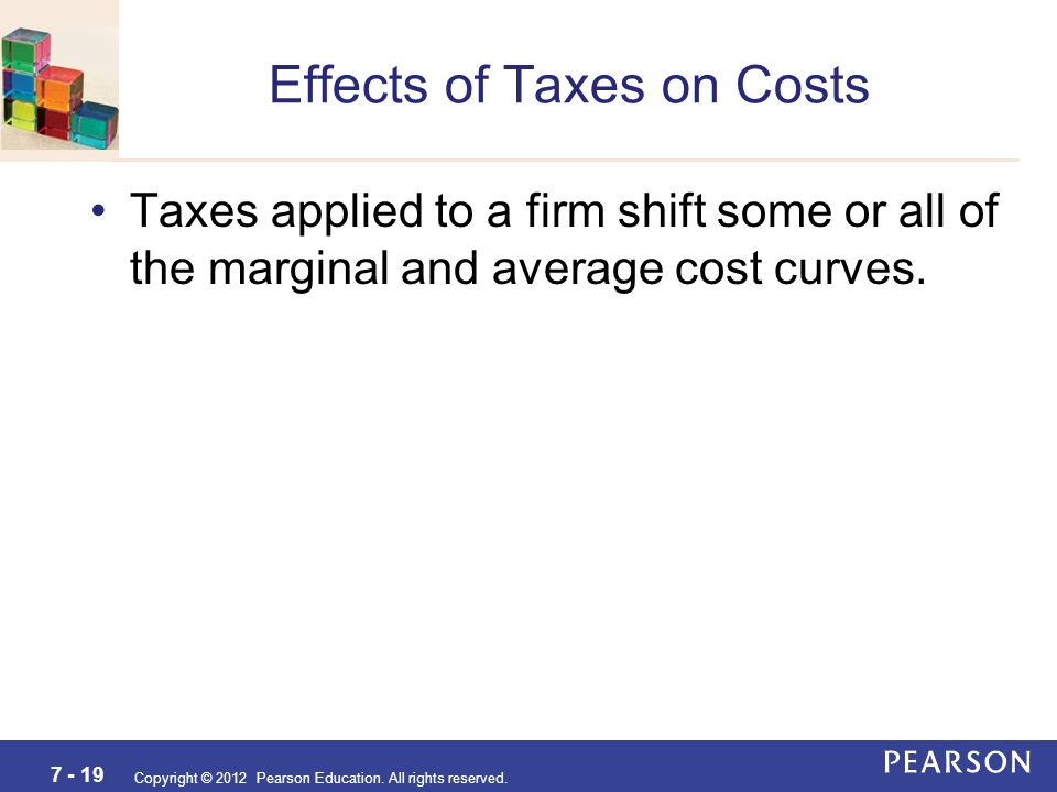effects of taxes Economists have devoted considerable effort to studying the effects of taxes in particular, they study how taxes affect people's behavior, including their choices.