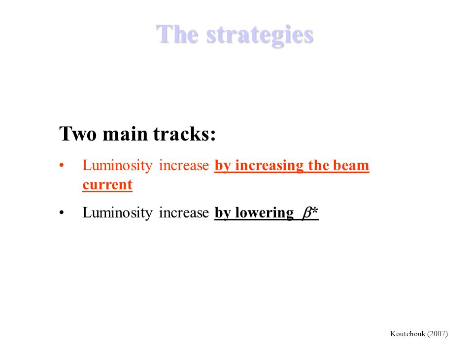 The strategies Two main tracks: