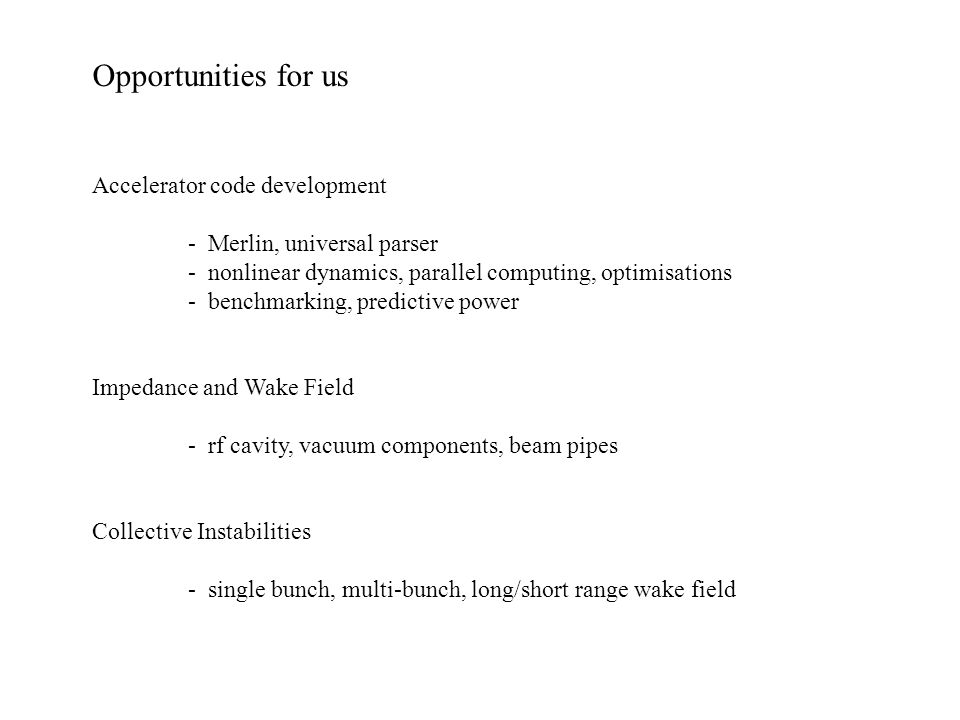 Opportunities for us Accelerator code development
