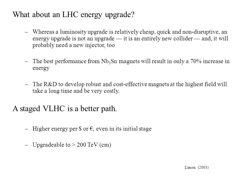 What about an LHC energy upgrade
