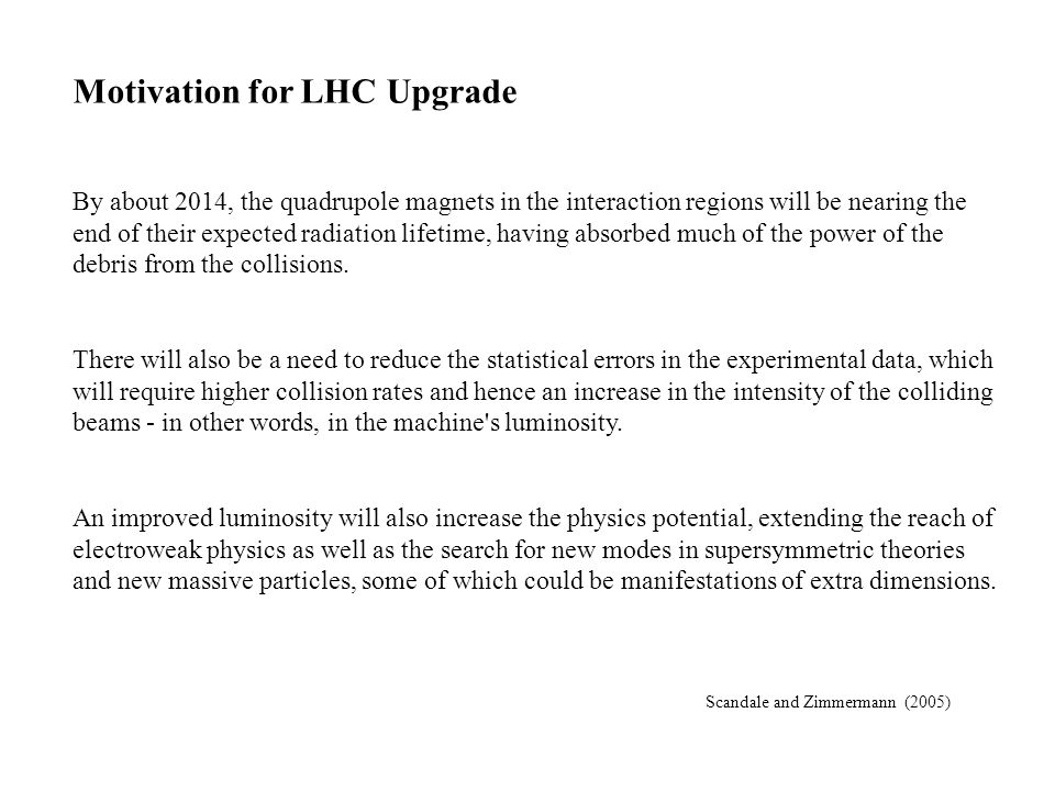 Motivation for LHC Upgrade