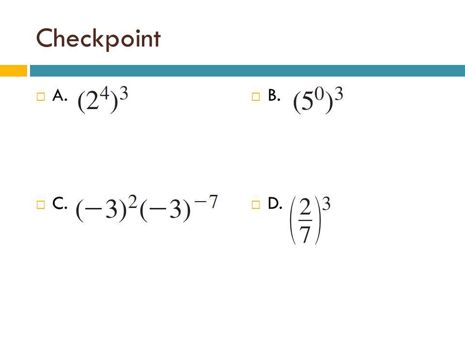 Checkpoint A. C. B. D.
