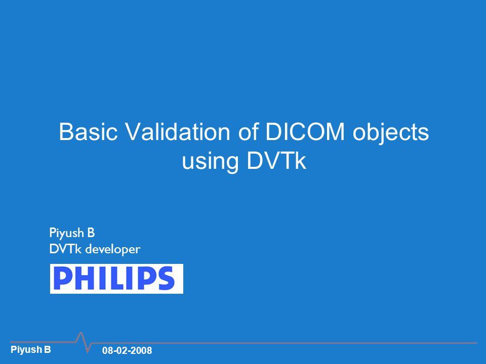 Basic Validation of DICOM objects using DVTk