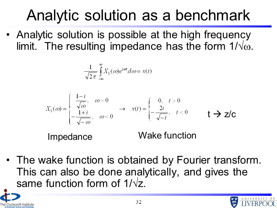 Analytic solution as a benchmark