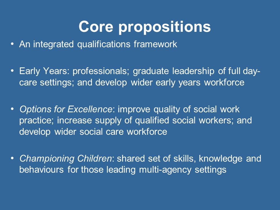 Core propositions An integrated qualifications framework