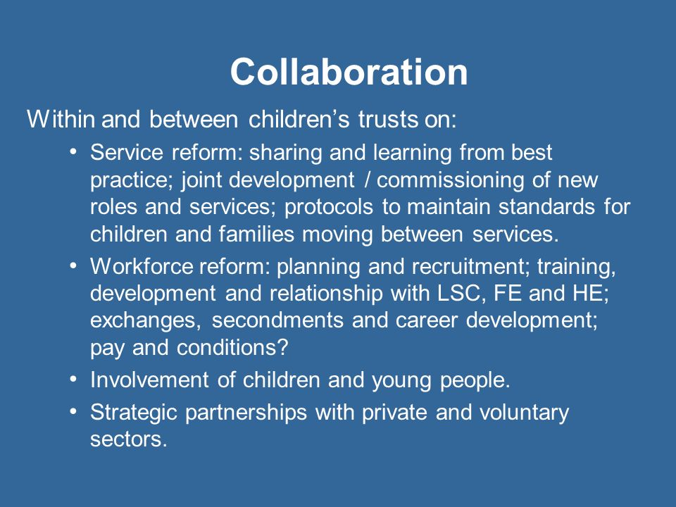 Collaboration Within and between children's trusts on:
