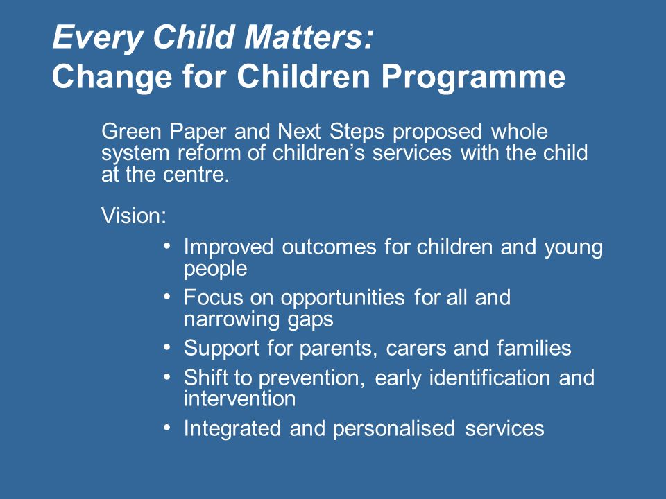 Every Child Matters: Change for Children Programme