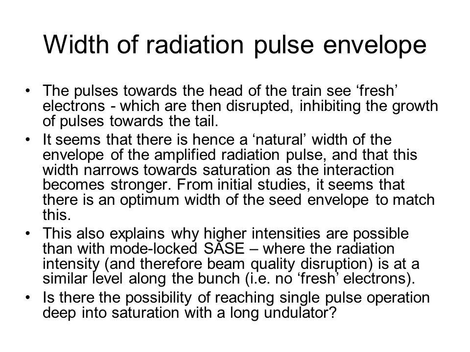 Width of radiation pulse envelope
