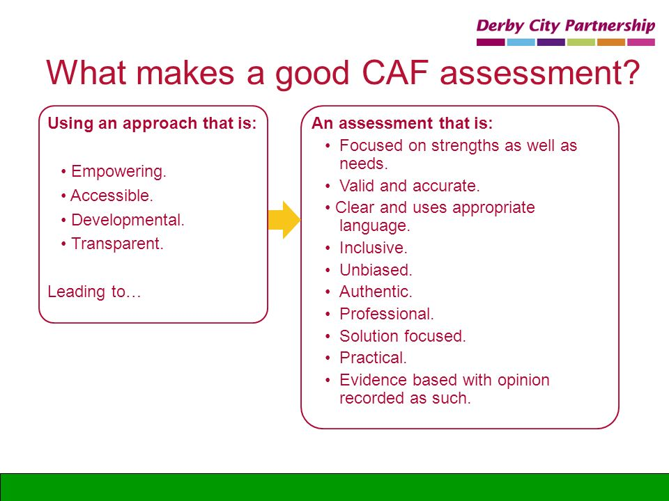 What makes a good CAF assessment