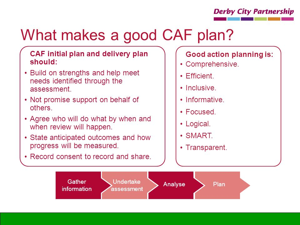 What makes a good CAF plan