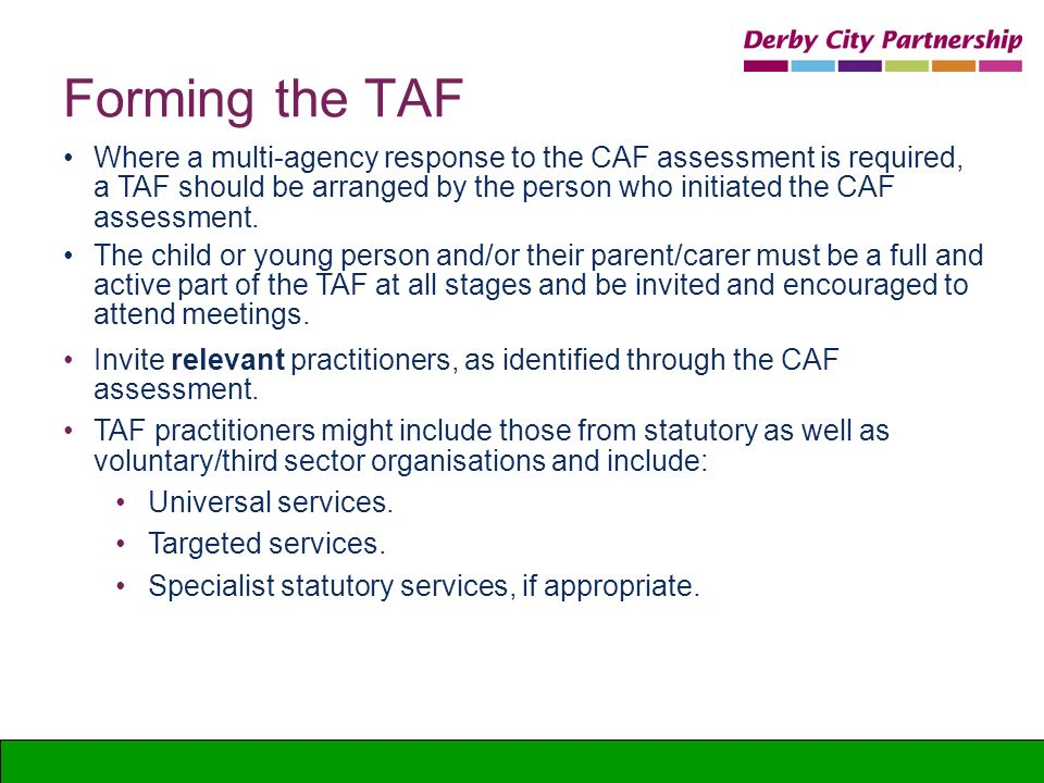 Forming the TAF