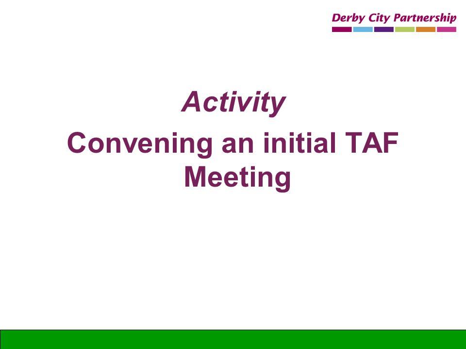 Convening an initial TAF Meeting