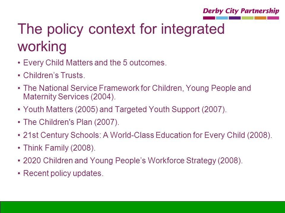 The policy context for integrated working