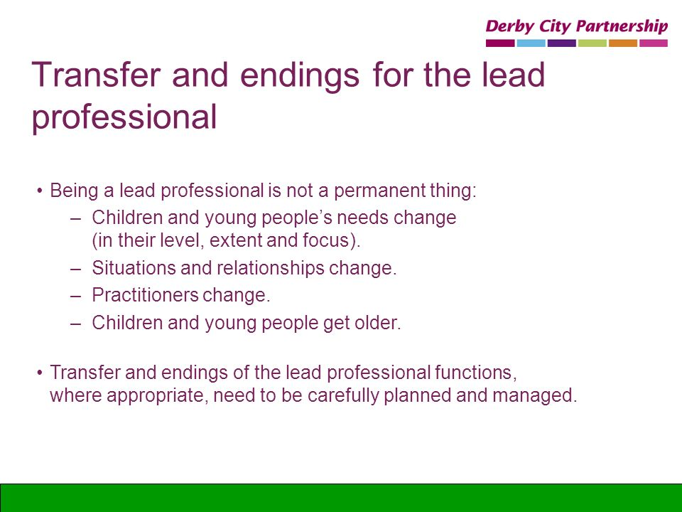 Transfer and endings for the lead professional