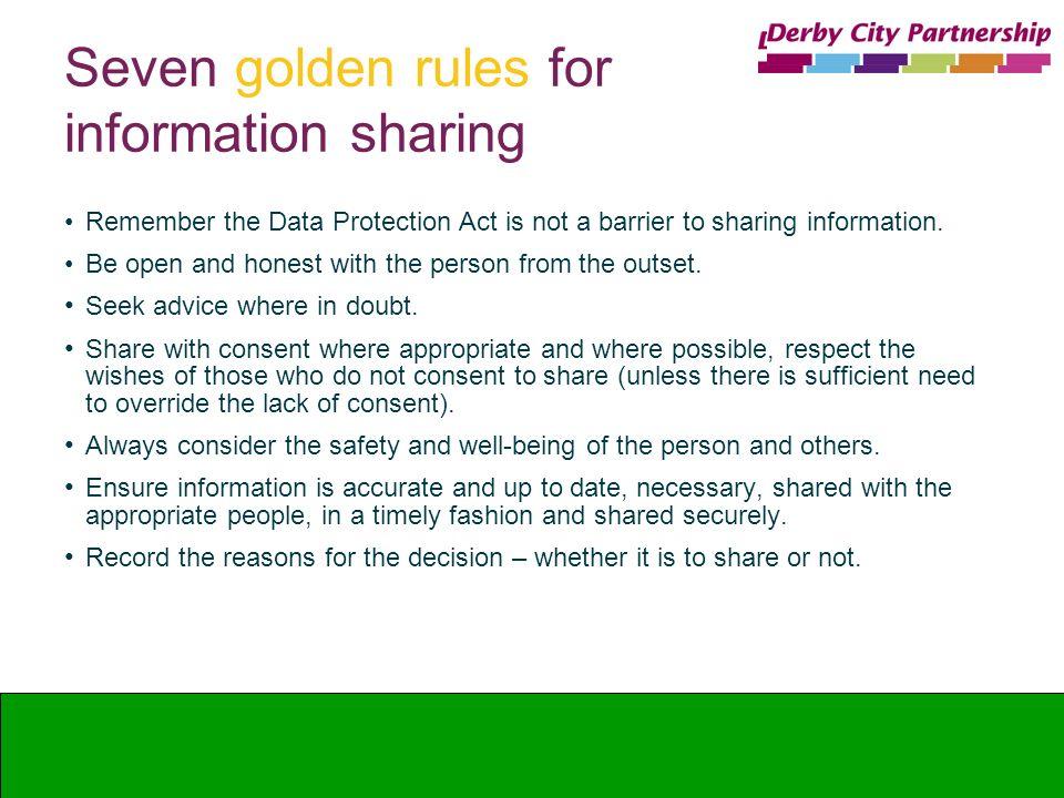 Seven golden rules for information sharing