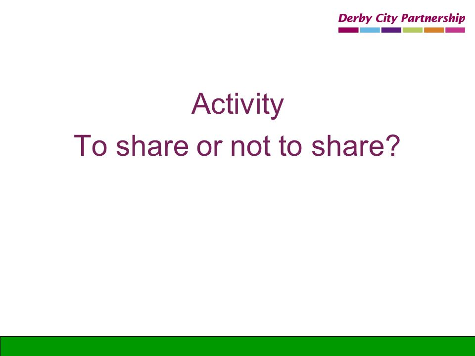 Activity To share or not to share