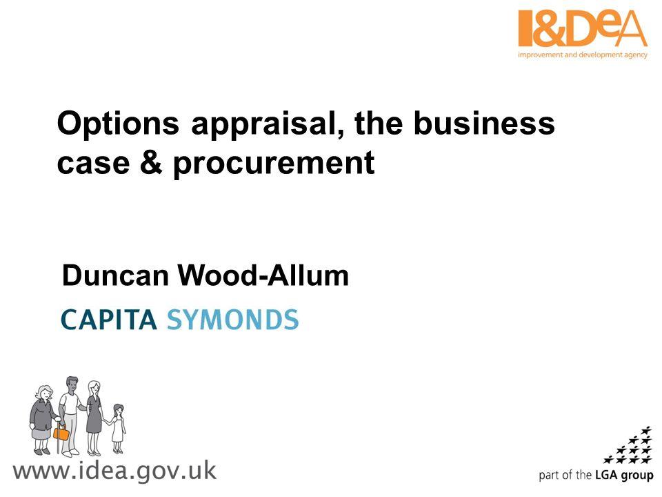 Options appraisal, the business case & procurement